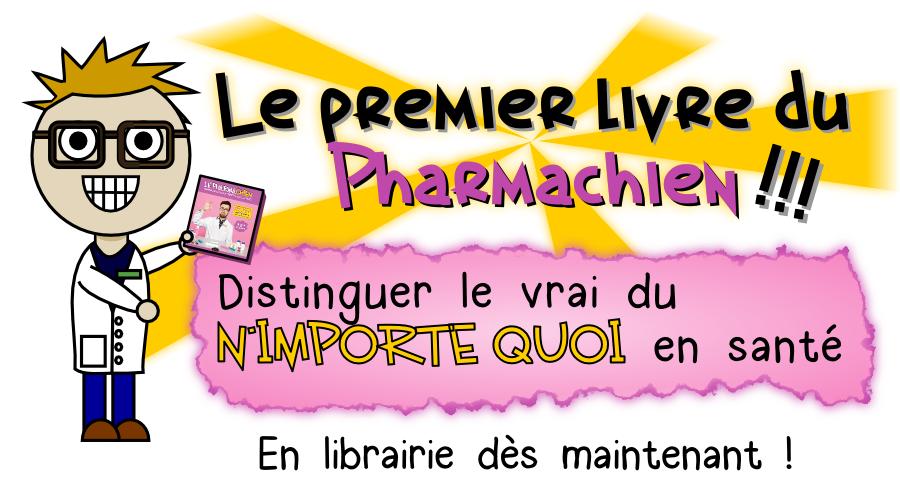 Le Pharmachien - Distinguer le vrai du n'importe quoi en santé
